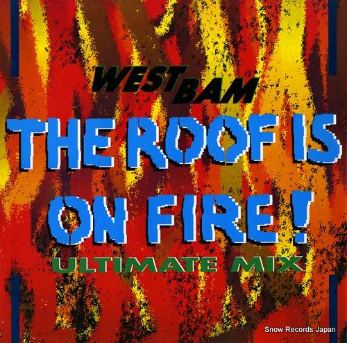 ウエストバム the roof is on fire SYRT10