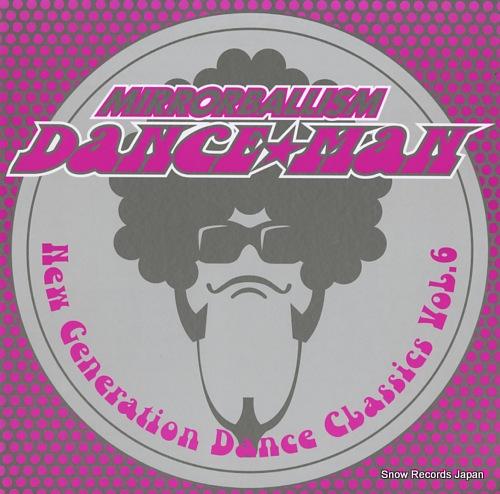 DANCE MAN mirrorballism / new generation dance classics vol.6 RR12-88179 - front cover
