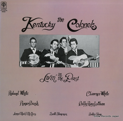 KENTUCKY COLONELS, THE livin' in the past PA-3105(M) - front cover