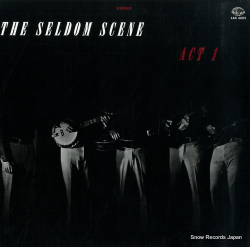 SELDOM SCENE, THE act 1 LAX6005 - front cover