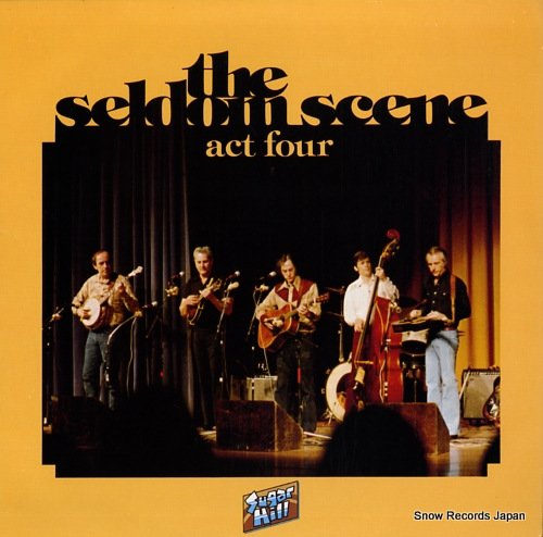 SELDOM SCENE, THE act four SH-3709 - front cover