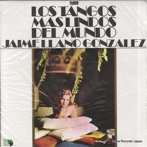 ハイメ・ラノ・ゴンザレス los tangos mas lindos del mundo ELDF-1187