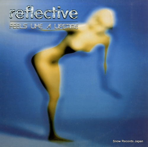 REFLECTIVE feels like a lifetime XTQT7 - front cover