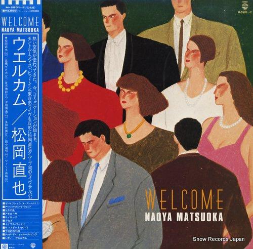 MATSUOKA, NAOYA welcome