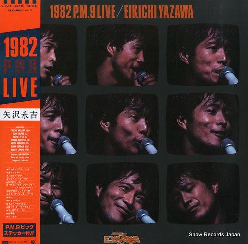 YAZAWA, EIKICHI 1982 p.m.9 live