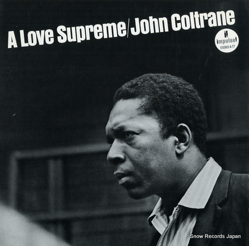 COLTRANE, JOHN love supreme, a