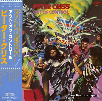 CRISS, PETER out of control