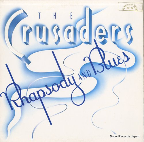 CRUSADERS, THE rhapsody and blues