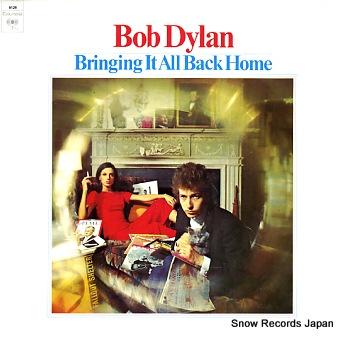 DYLAN, BOB bringing it all back home