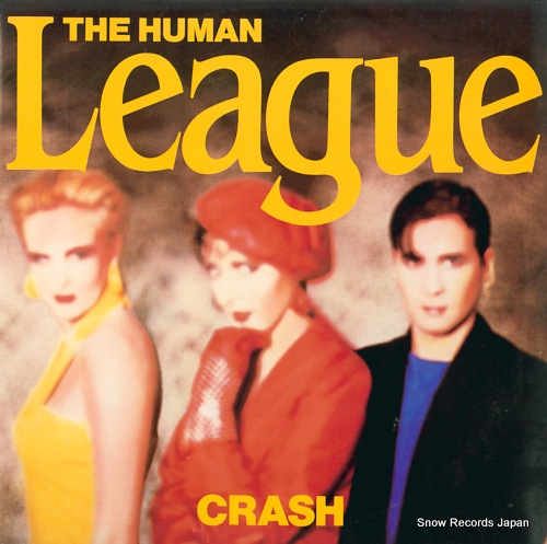 HUMAN LEAGUE, THE crash SP-5129 - front cover