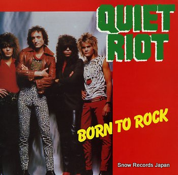QUIET RIOT born to rock