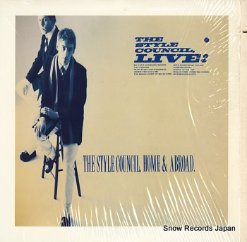 STYLE COUNCIL, THE home & abroad / live!