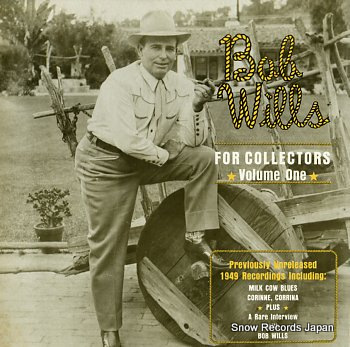 WILLS, BOB for collectors volume one