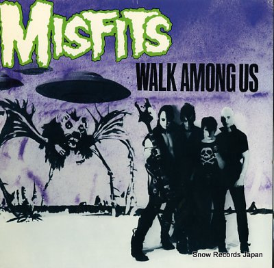 MISFITS walk among us
