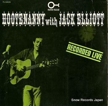 JACK ELLIOTT hootenanny with jack elliott FL14019