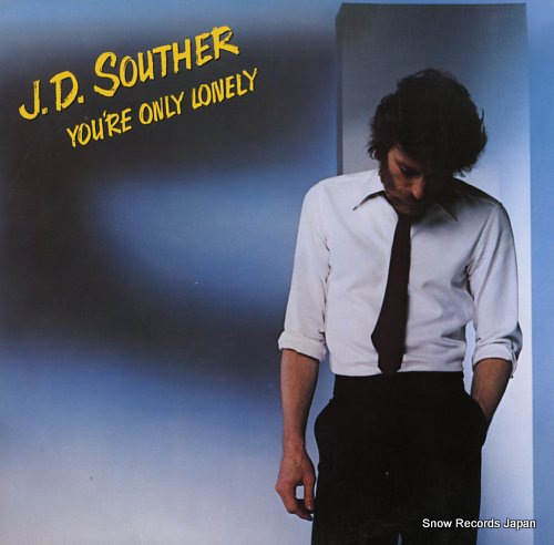 SOUTHER, J.D. you're only lonely 25AP1632 - front cover