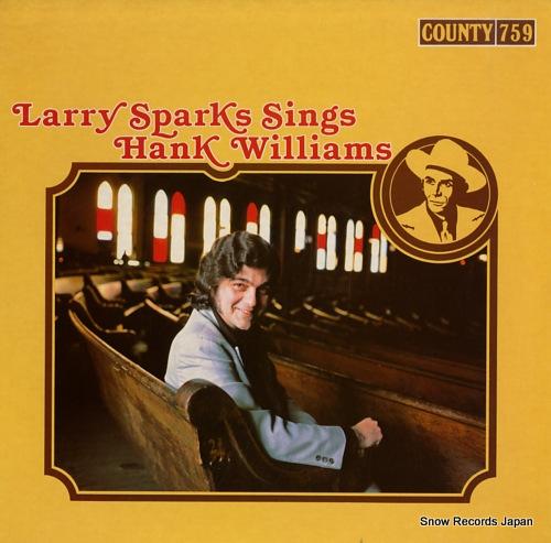 ラリー・スパークス larry sparks sings hank williams COUNTY759