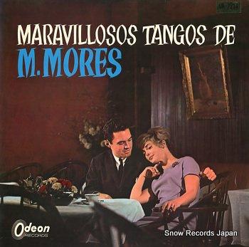 マリアーノ・モレス 華やかなるモレスのタンゴ集 OR7214