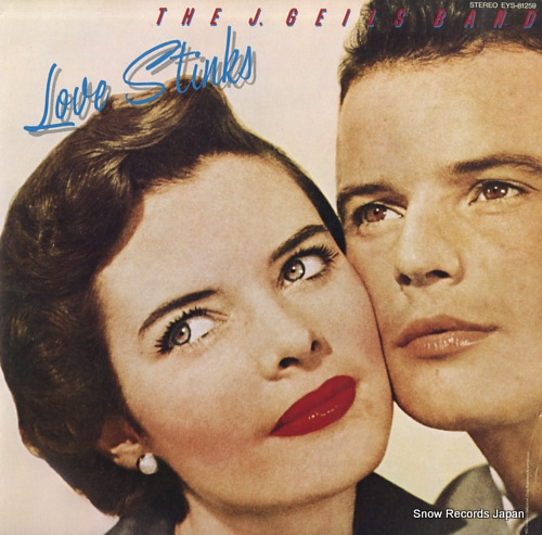 GEILS, J., BAND, THE love stinks EYS-81259 - front cover