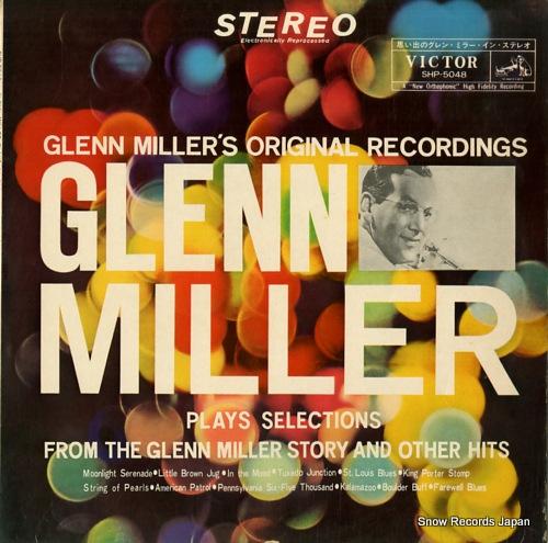 MILLER, GLENN glenn miller plays selections from the
