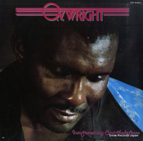 WRIGHT, O. V. into something (can't shake loose) VIP-6461 - front cover