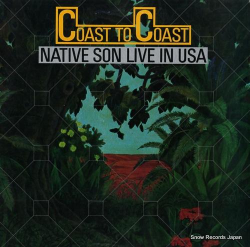 NATIVE SON coast to coast native son live in usa VIJ-9005-6 - front cover