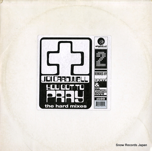 CARDWELL, JOI you got to pray the hard mixes EB99 - front cover