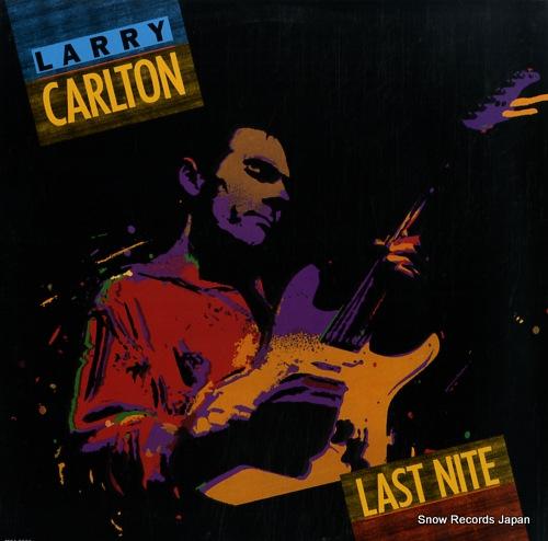 ラリー・カールトン last nite MCA-5866