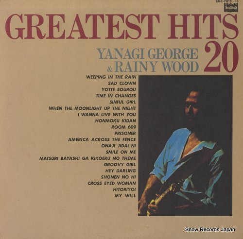 YANAGI, GEORGE, AND RAINY WOOD greatest hits 20 BMC-7012-13 - front cover