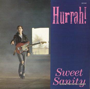 HURRAH sweet sanity