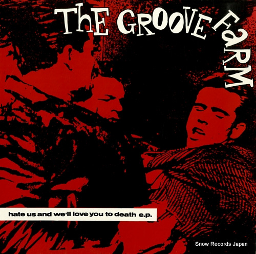 GROOVE FARM, THE hate us and we'll love you to death e.p.