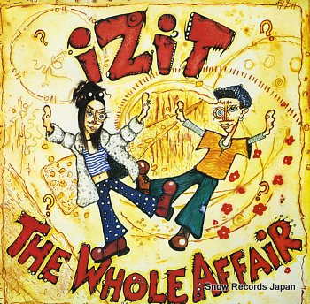 IZIT whole affair, the