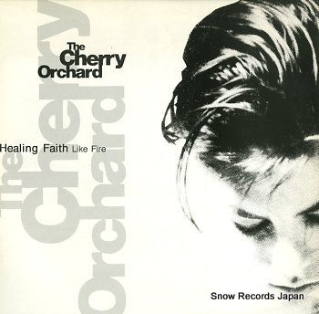 CHERRY ORCHARD, THE healing faith like fire