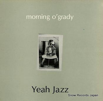 YEAH JAZZ morning o'grady