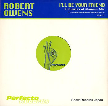 OWENS, ROBERT i'll be your friend