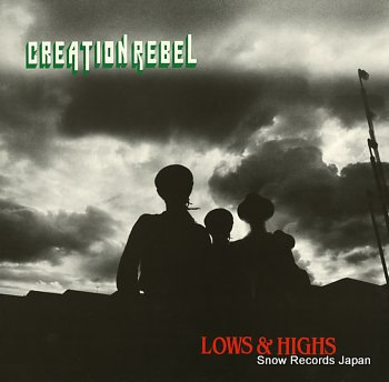 CREATION REBEL lows & highs
