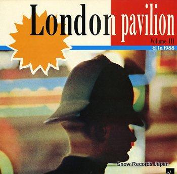 V/A london pavilion volume iii