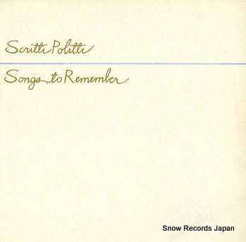 SCRITTI POLITTI songs to remember