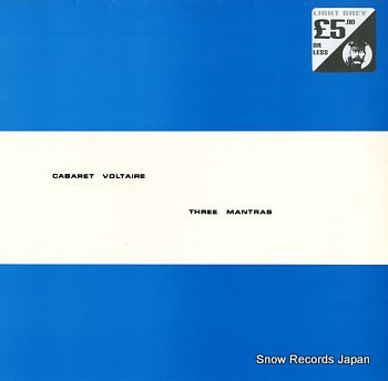 CABARET VOLTAIRE three mantras