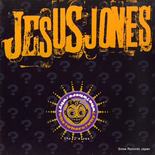 JESUS JONES who? where? why?