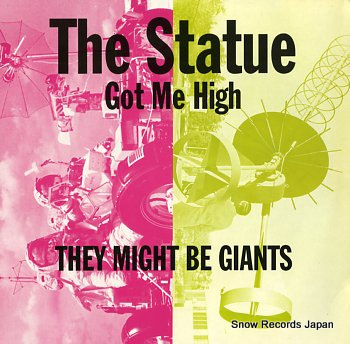 THEY MIGHT BE GIANTS statue got me high, the