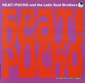 PUCHO AND THE LATIN SOUL BROTHERS heat!