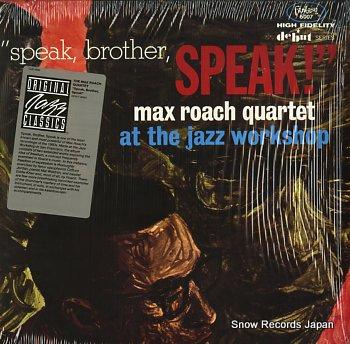 ROACH, MAX speak, brother, speak