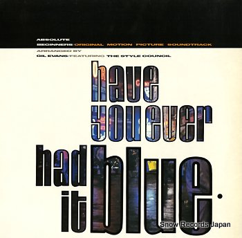 STYLE COUNCIL, THE have you ever had it blue