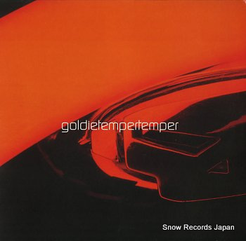 GOLDIE temper temper