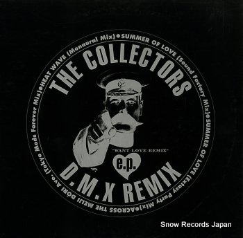 COLLECTORS, THE want love e.p. d.m.x. remix
