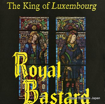 KING OF LUXEMBOURG, THE royal bastard