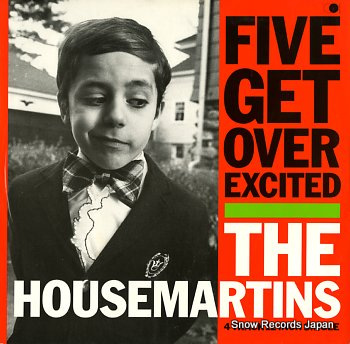 HOUSEMARTINS, THE five get over excited