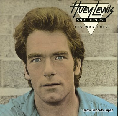 LEWIS, HUEY AND THE NEWS picture this