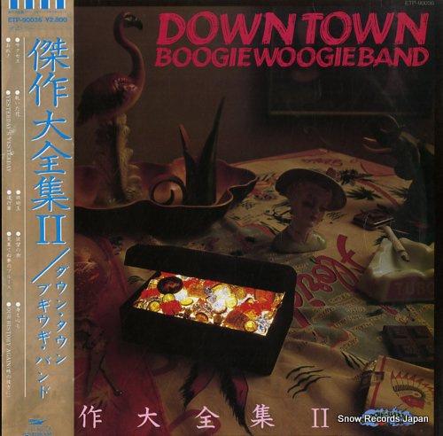 DOWN TOWN BOOGIE WOOGIE BAND kessaku daizenshu ii